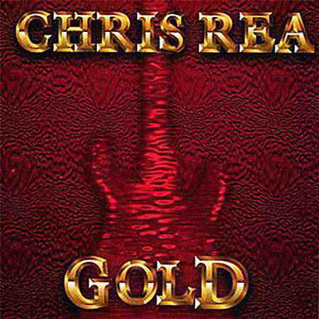 Chris Rea - Gold