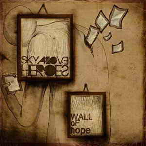 Sky Above Heroes - Wall Of Hope