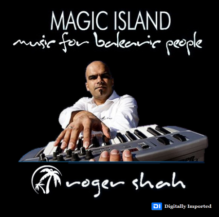 Roger Shah - Music for Balearic People 133