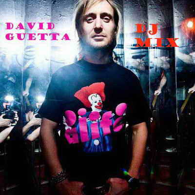 David Guetta - DJ Mix