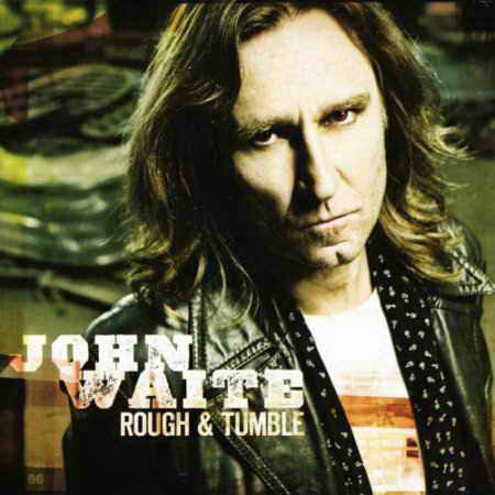 John Waite - Rough & Tumble [2011, Rock, MP3]