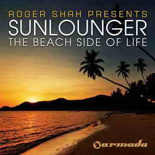 Roger Shah pres. Sunlounger - The Beach Side Of Life (Club Mixes)