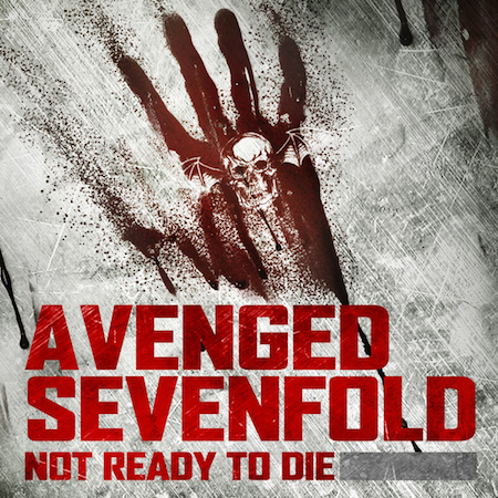 Avenged Sevenfold - Not Ready To Die (From Call of the Dead) (Single)