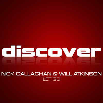 Nick Callaghan & Will Atkinson - Let Go