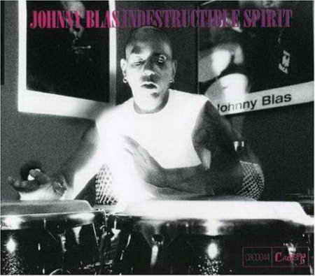 Johnny Blas - Indestructible Spirit