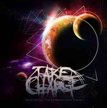 Take Charge - Pre-Contact The Extermination Theory