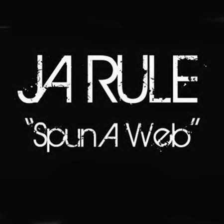 Ja Rule - Spun a Web
