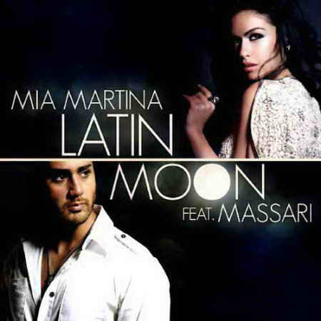 Mia Martina - Latin Moon
