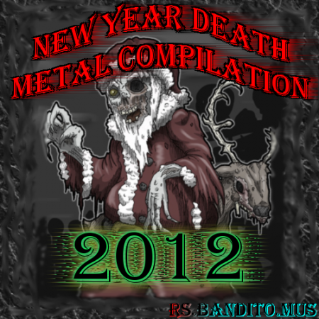 VA - New Year Death Metal Compilation by rs.Bandito.mus 2012
